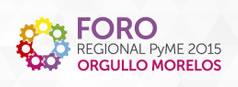 Foro Regional PYME Orgullo Morelos 2015